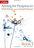Aiming for - Progress in Writing and Grammar: Book 3