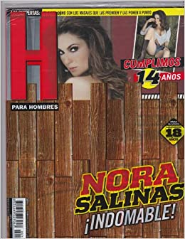 H Para Hombres Magazine February 2013 (NORA SALINAS