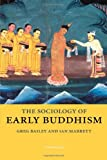 img - for The Sociology of Early Buddhism book / textbook / text book