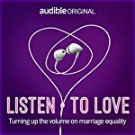 Listen to Love | Tom Ballard,Joel Creasey,Damon Young,Catherine Cole,Fiona Killackey,Romy Ash