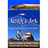 Noah's Ark, Children's Picture Bible Stories (Show & Tell Bible) (Show & Tell Bible series)