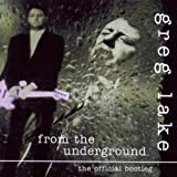 From the Underground 1 by Greg Lake (2010-06-22)