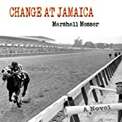Change at Jamaica: A Novel | [Marshall Messer]