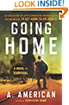 Going Home: A Novel (The Survivalist...