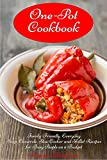 One-Pot Cookbook: Family-Friendly Everyday Soup, Casserole, Slow Cooker and Skillet Recipes for Busy People on a Budget Vol. 2 (Free Gift): Dump Dinners, One-Pot Meals (Healthy Cooking and Cookbooks)