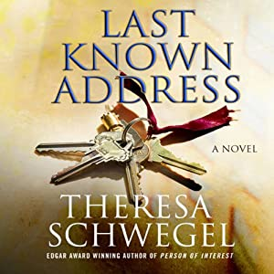 Last Known Address | [Theresa Schwegel]