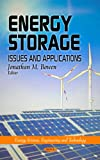 Energy Storage: Issues and Applications (Energy Science, Engineering and Technology)