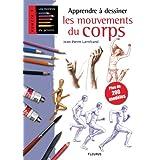 Apprendre � dessiner les mouvements du corpspar Jean-Pierre Lam�rand