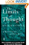The Limits of Thought: Discussions be...