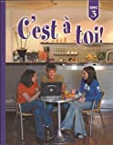 C'est a Toi: Level 3 (French Edition)