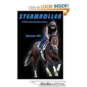 STEAMROLLER (A Nikki Latrelle Short Story) Sasscer Hill