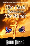 img - for The Clash Between The Minds: Book Two in the Hearts, Minds, Souls Series (Volume 2) book / textbook / text book