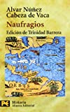 img - for Naufragios (COLECCION HISTORIA) (Humanidades / Humanities) (Spanish Edition) book / textbook / text book