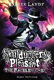Skulduggery Pleasant: The Faceless Ones