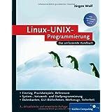 """Linux-UNIX-Programmierung: Das umfassende Handbuch (Galileo Computing)von """"J�rgen Wolf"""""""
