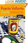 Fodor's Puerto Vallarta 2009: With Gu...