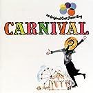 Carnival (1961 Original Broadway Cast Recording (1989 Remastered))