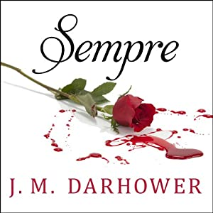Forever Series, Book 1 - J. M. Darhower