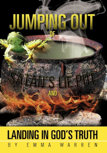 Jumping Out of Satan's Lie Pot and Landing in God's Truth [Warren, Emma] (Tapa Dura)