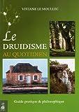 echange, troc Viviane Le Moullec - Le Druidisme au quotidien