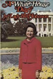 Lady Bird Johnson: A White House Diary