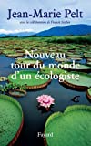 Nouveau tour du monde d'un �cologiste (Documents)