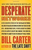 Desperate Networks (0767919742) by Carter, Bill