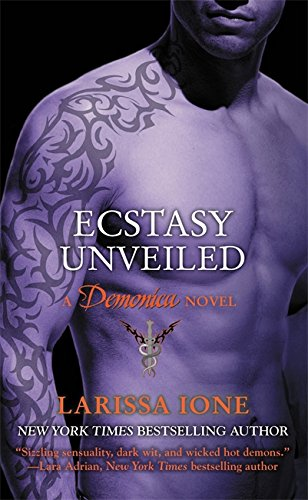 Ecstasy Unveiled: Number 4 in series (Demonica Novel)
