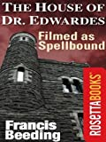 The House of Dr. Edwardes (RosettaBooks Into Film)