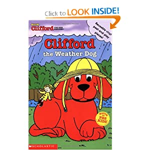 Clifford the Weather Dog (Clifford the Big Red Dog Board Book with Reusable Vinyl Peel-and-Play Pieces) Sonali Fry, Ken Edwards and Steve Haefele