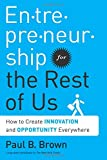 img - for Entrepreneurship for the Rest of Us: How to Create Innovation and Opportunity Everywhere book / textbook / text book