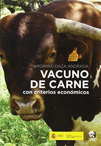 VACUNO DE CARNE: CON CRITERIOS ECONOMICOS