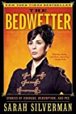 img - for The Bedwetter : Stories of Courage, Redemption, and Pee (Paperback)--by Sarah Silverman [2011 Edition] book / textbook / text book