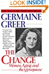 The Change: Women, Aging and the Meno...