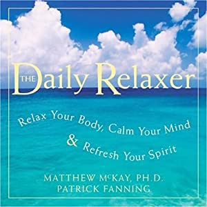 Calm Your Mind | [Matthew McKay, Patrick Fanning]