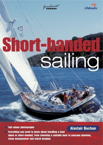 Shorthanded Sailing: Singlehanded or Short of Crew