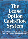 img - for The LEASE OPTION Cash - Flow System (Book and 8 CD Set) book / textbook / text book