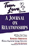 Teen Love: A Journal on Relationships (1558747664) by Kirberger, Kimberly