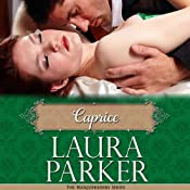 Caprice: The Masqueraders Series - Book One | Laura Parker