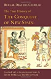 img - for The True History of The Conquest of New Spain book / textbook / text book