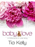 Baby Love (Wilkersons in Love Book 5)