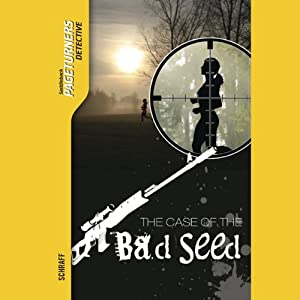 The Case of the Bad Seed: Pageturners | [Anne Schraff]