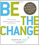 Image of Be the Change! Change the World. Change Yourself.