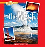 The West (True Books: U.S. Regions)