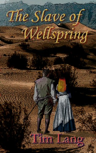 The Slave of Wellspring (The Khamlic Wars)