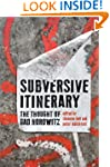 Subversive Itinerary: The Thought of...