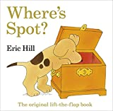 Eric Hill Where's Spot? The original lift-the-flap book