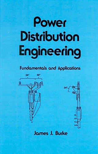 Power Distribution Engineering: Fundamentals And Applications (Electrical And Computer Engineering)