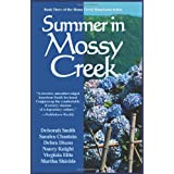 Summer in Mossy Creek ~ Deborah Smith