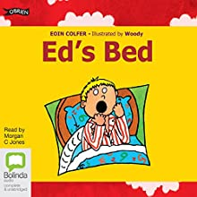 Ed's Bed Audiobook by Eoin Colfer Narrated by Morgan C Jones